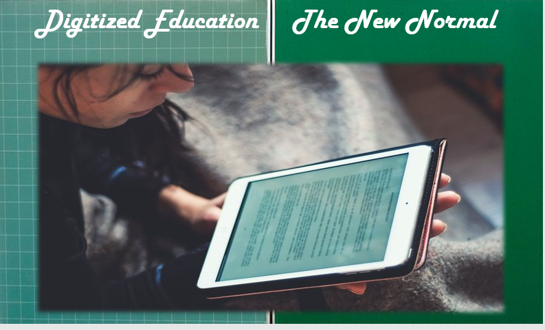 Digitized Education The New Normal in Learning – Ushered In By the GenX