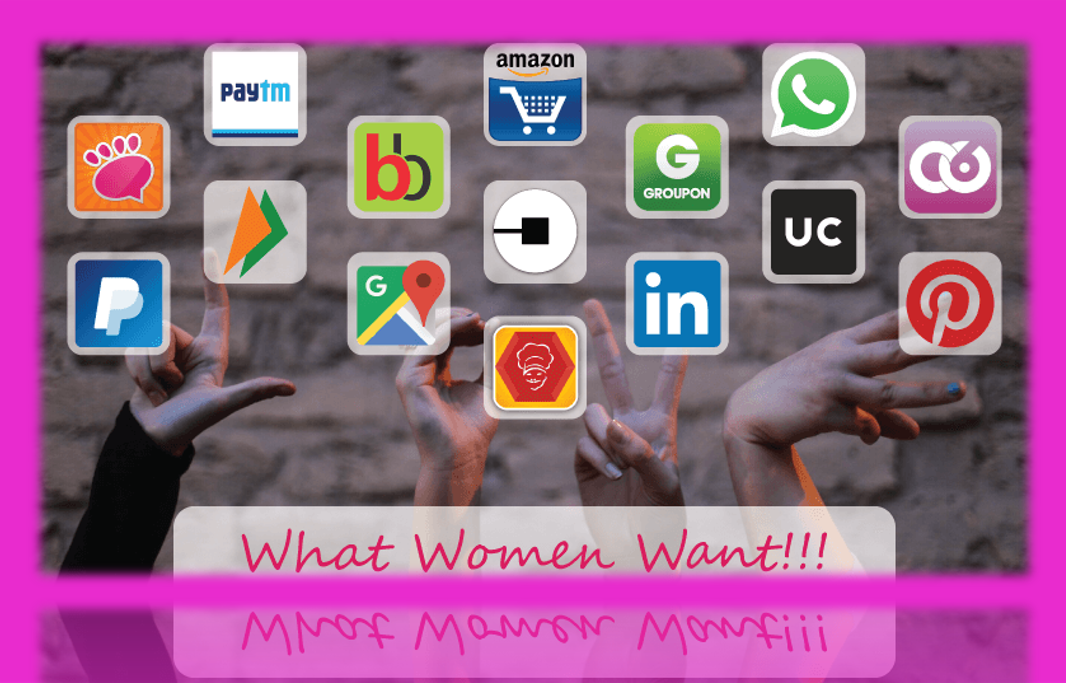 What Women Want!! The Expected and the Unexpected of Apps!