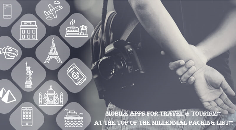 Mobile Apps for Travel & Tourism!! At the Top of the Millennial Packing List!!
