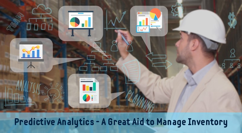 How is Predictive Analytics an Impeccable Technique to Optimize Inventory Management?