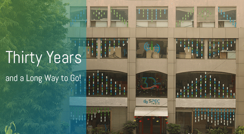 Thirty Years and a Long Way to Go! SPEC INDIA All Set to Rejoice!