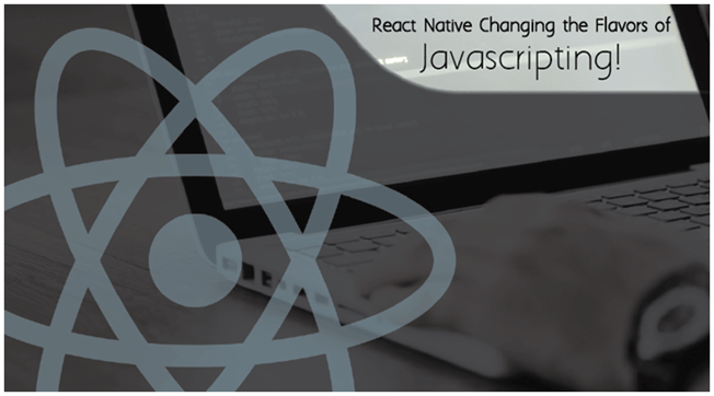 React native, a new flavor of Javascripting