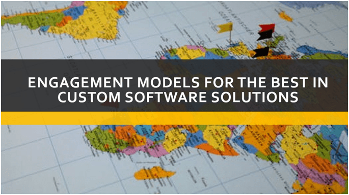 Engagement Models for the Best in Custom Software Solutions