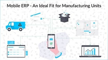 Mobile ERP for Manufacturing Industry
