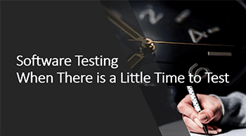 Software Testing in Less Time