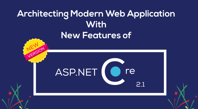 New features of ASP.NET Core 2.1