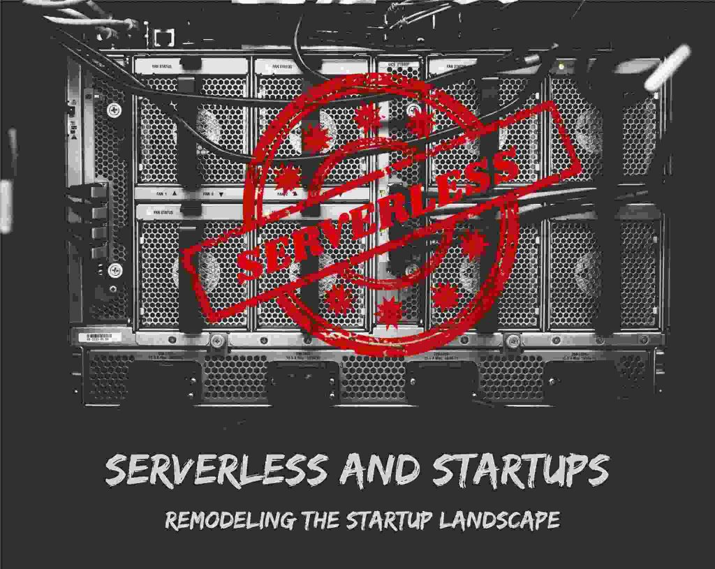 Serverless And Startup