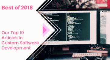 Best-of-2018-Our-Top-10-Articles-in-Custom-Software-Development_Feature