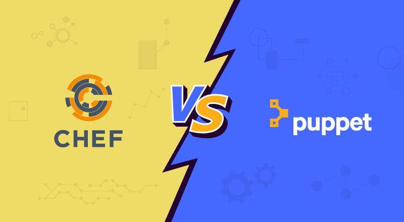 Chef vs Puppet - Comparison