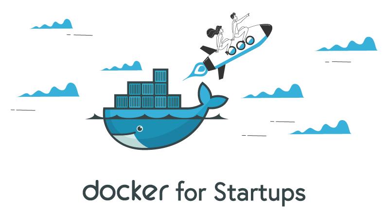 Docker for Startups
