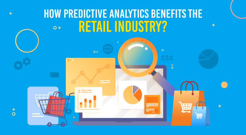 How-Predictive-Analytics-Benefits-The-Retail-Industry
