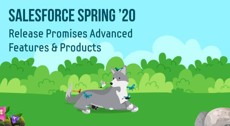 Salesforce Spring Release 20