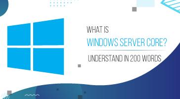 Windows Server Core Feature