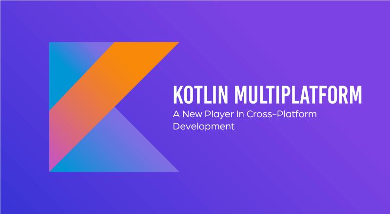 Kotlin_Multiplatform