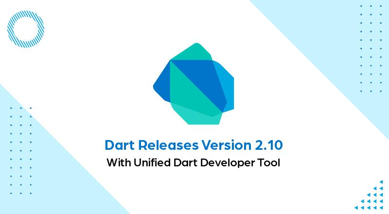 Dart-2.10