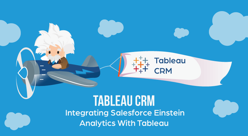 Tableau-CRM-Salesforce-and-Tableau-integration