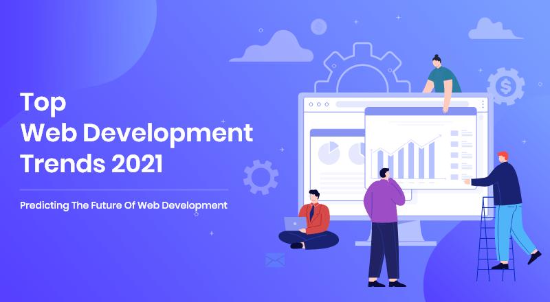 Top-Web-Development-Trends-For-2021