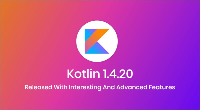 Kotlin-1.4.20-Release