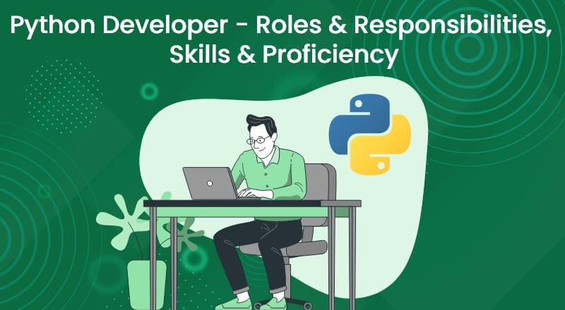 Python-Developer-Roles-Responsibilities-Skills