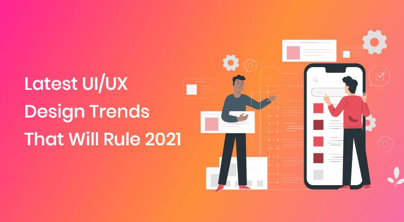 Latest-UI-UX-Design-Trends