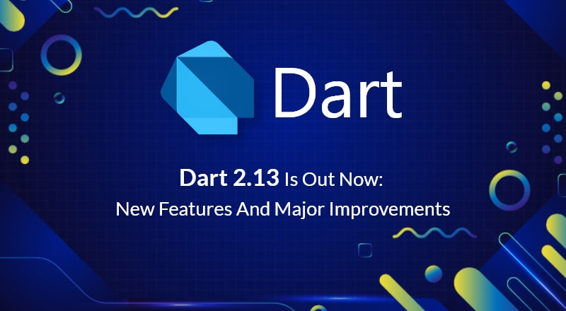 Dart-2.13-Release