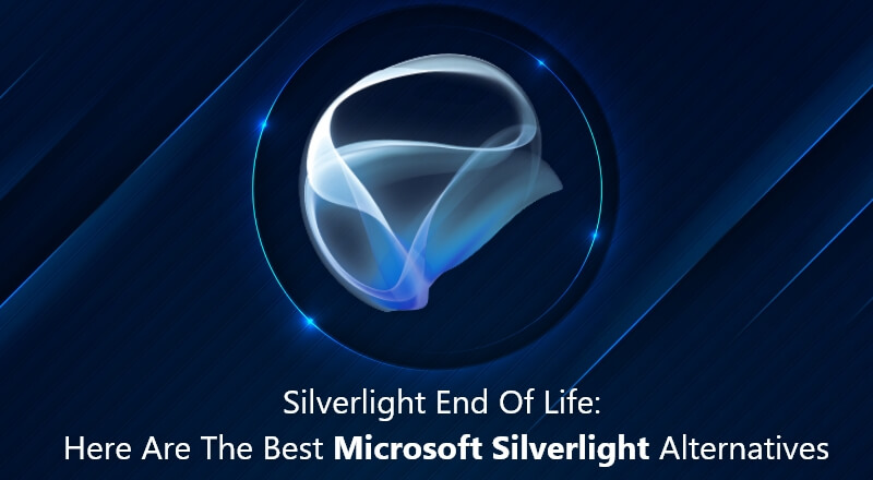 Silverlight-End-Of-Life-and-Silverlight Alternative