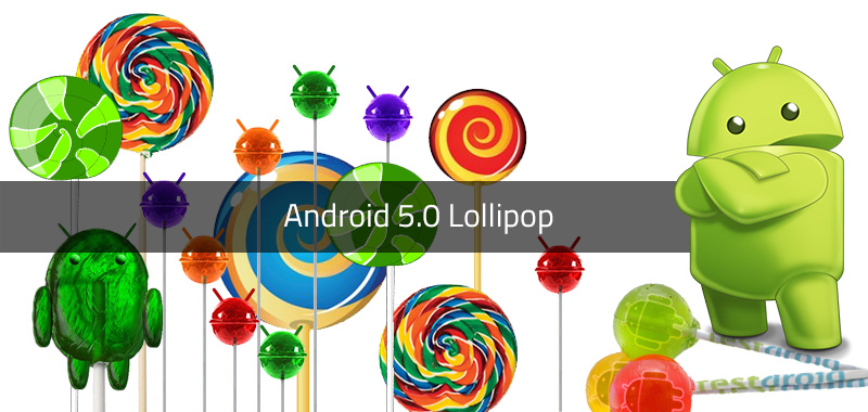 Android 5.0 Lollipop – Definitely a Sweet New Take on Android
