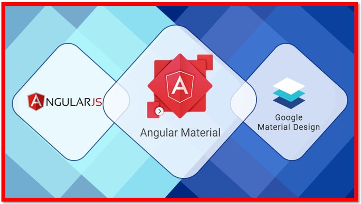 Angular Material – Integrating Contemporary Design Approaches
