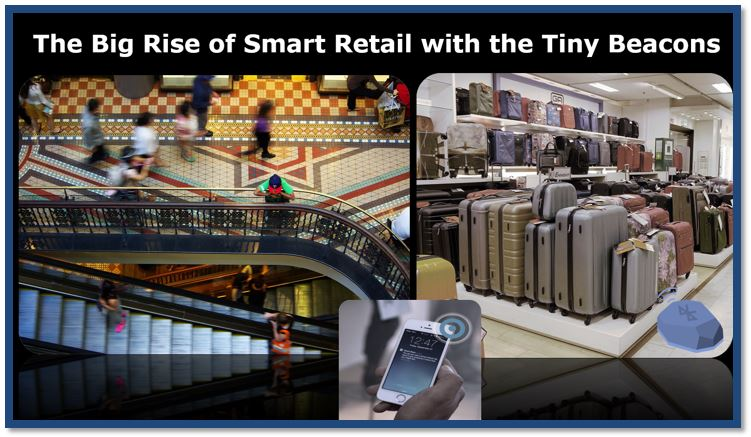 The Big Rise of Smart Retail with the Tiny Beacons