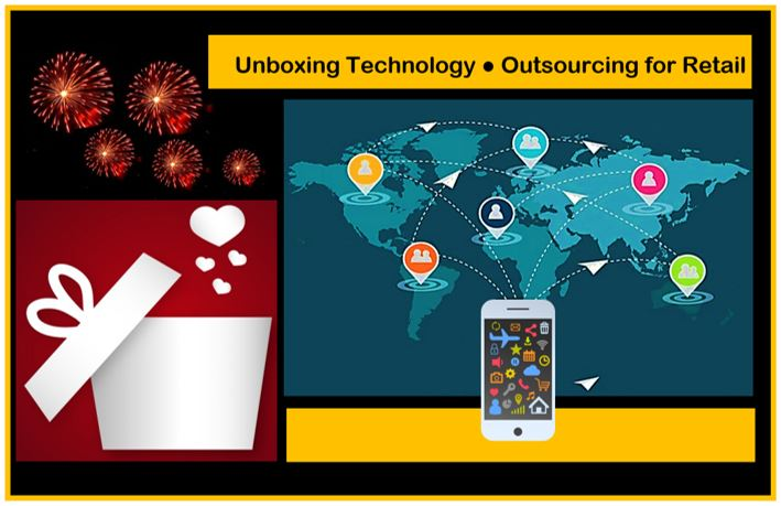 Unboxing Technology Outsourcing for Retail Let the Festivities Begin