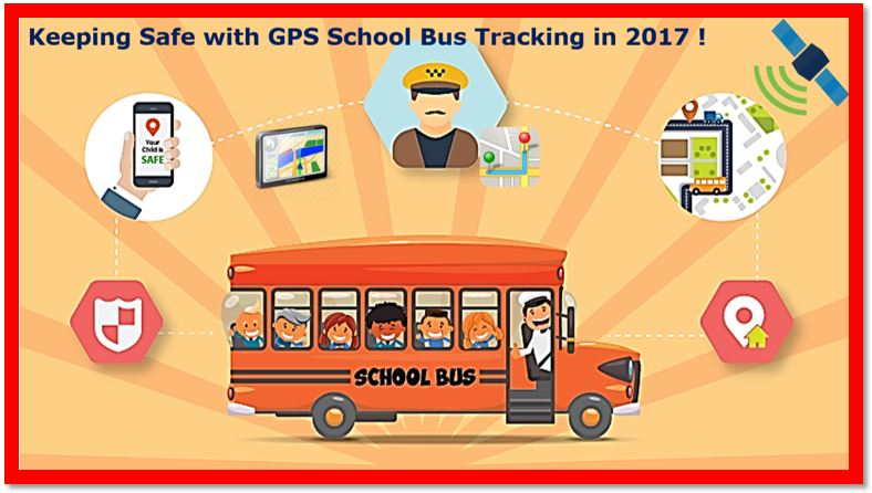 A Bus Ride The Best Part About School – Keeping Safe with GPS School Bus Tracking Software in 2017