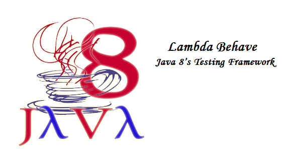 Lambda Behave – Java 8's Testing Framework